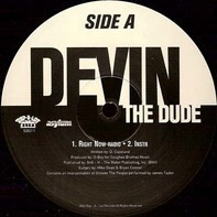 Devin The Dude - Right Now / Motha / Party