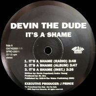 Devin The Dude - It's A Shame / Some Of Them