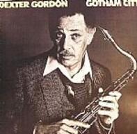 Dexter Gordon - Gotham City