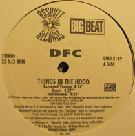 Dfc - Things in tha Hood
