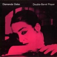 Diamanda Galas - Double-Barrel Prayer