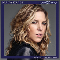 Diana Krall - Wallflower (The Complete Sessions)