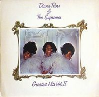 Diana Ross & The Supremes - Greatest Hits Vol. II