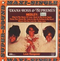 Diana Ross & The Supremes - Medley / Love Hangover