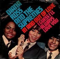 Diana Ross & The Supremes - In And Out Of Love / I Guess I'll Always Love You