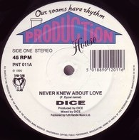 Dice - Never Knew About Love