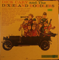 Dick Cary And The Dixieland Doodlers - Dick Cary And The Dixieland Doodlers