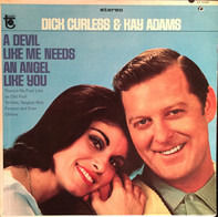 Dick Curless And Kay Adams - A Devil Like Me Needs an Angel Like You