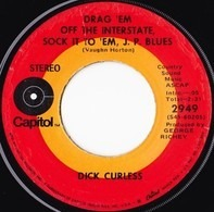 Dick Curless - Drag 'Em Off The Interstate, Sock It To 'Em, J. P. Blues