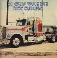 Dick Curless - 20 Great Truck Hits