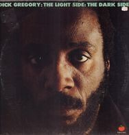 Dick Gregory - The Light Side: The Dark Side