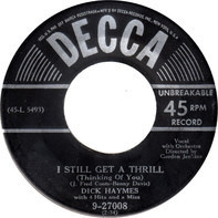 Dick Haymes With 4 Hits And A Miss - I Still Get A Thrill (Thinking Of You) / Roses