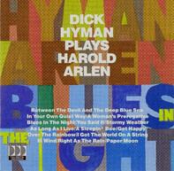 Dick Hyman - Blues In The Night (Dick Hyman Plays Harold Arlen)