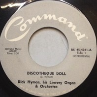Dick Hyman - Discotheque Doll / How Dry Am I