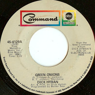 Dick Hyman - Green Onions / Aquarius