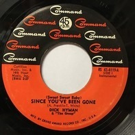 Dick Hyman & The Group - (Sweet Sweet Baby) Since You've Been Gone / Watch It