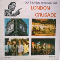 Dick Saunders And The 'Way-To-Life' Team - A London Crusade