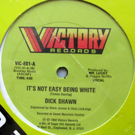Dick Shawn - It's Not Easy Being White