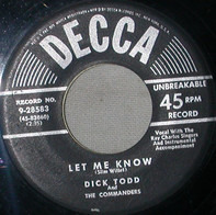 Dick Todd And The Commanders - Let Me Know / Bumming Around
