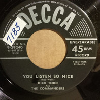 Dick Todd And The Commanders - You Listen So Nice