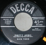 Dick Todd - Empty Arms / I'm Counting My Blessings