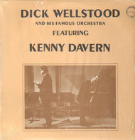 Dick Wellstood - Dick Wellstood And His Famous Orchestra Featuring Kenny Davern