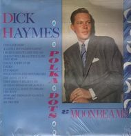 Dick Haymes - Polka Dots & Moonbeams