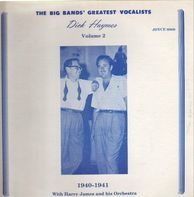 Dick Haymes - The Big Bands' Greatest Vocalists - Volume 2