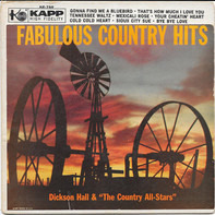 Dickson Hall and The Country All-Stars - Fabulous Country Hits