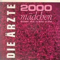 Die Ärzte - 2000 Mädchen