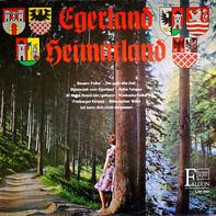 Die Egerländer Blasmusik - Egerland - Heimatland