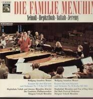 Die Familie Menuhin - W.A. Mozart, Konzert für zwei bzw. drei  Klaviere und Orch. Nr.7 bzw. 10