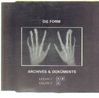 Die Form - Archives & Doküments