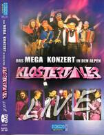 Die Klostertaler - Mega Konzert In Den Alpen, Klostertaler Live