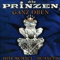 Die Prinzen - Ganz Oben - Hits MCMXCI - MCMXCVII