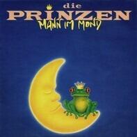Die Prinzen - Mann Im Mond