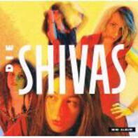 Die Shivas - Die Shivas