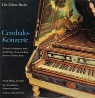 Die Söhne Bachs - Cembalo-Konzerte (Mendi Rodan)