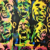 Die Toten Hosen - All Die Ganzen Jahre / Yeah, Yeah, Yeah, Vor Dem Sturm, Altstadt Hin Und Zurück