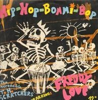Die Toten Hosen / The Increadible T. H. Scratchers - Hip-Hop-Bommi Bop