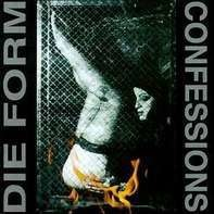 Die Form - Confessions