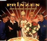Die Prinzen - Heute Ha-ha-habe Ich Geburtstag