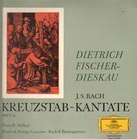 Dietrich Fischer-Dieskau - Bach: Kreuzstab-Kantate BWV 56