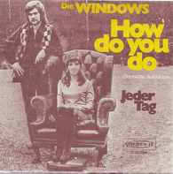 Die Windows - How Do You Do (Deutsche Aufnahme)