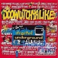 Digital Underground - Doowutchyalike