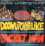 Digital Underground - Doowutchyalike (Remix) / Packet Man