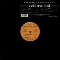 Digital Underground - Walk Real Kool