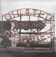 Dilated Peoples - The Platform / Annihilation