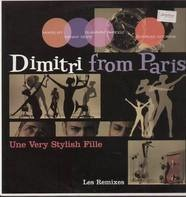 Dimitri From Paris - Une Very Stylish Fille (Les Remixes)