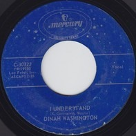 Dinah Washington - I Understand / This Bitter Earth